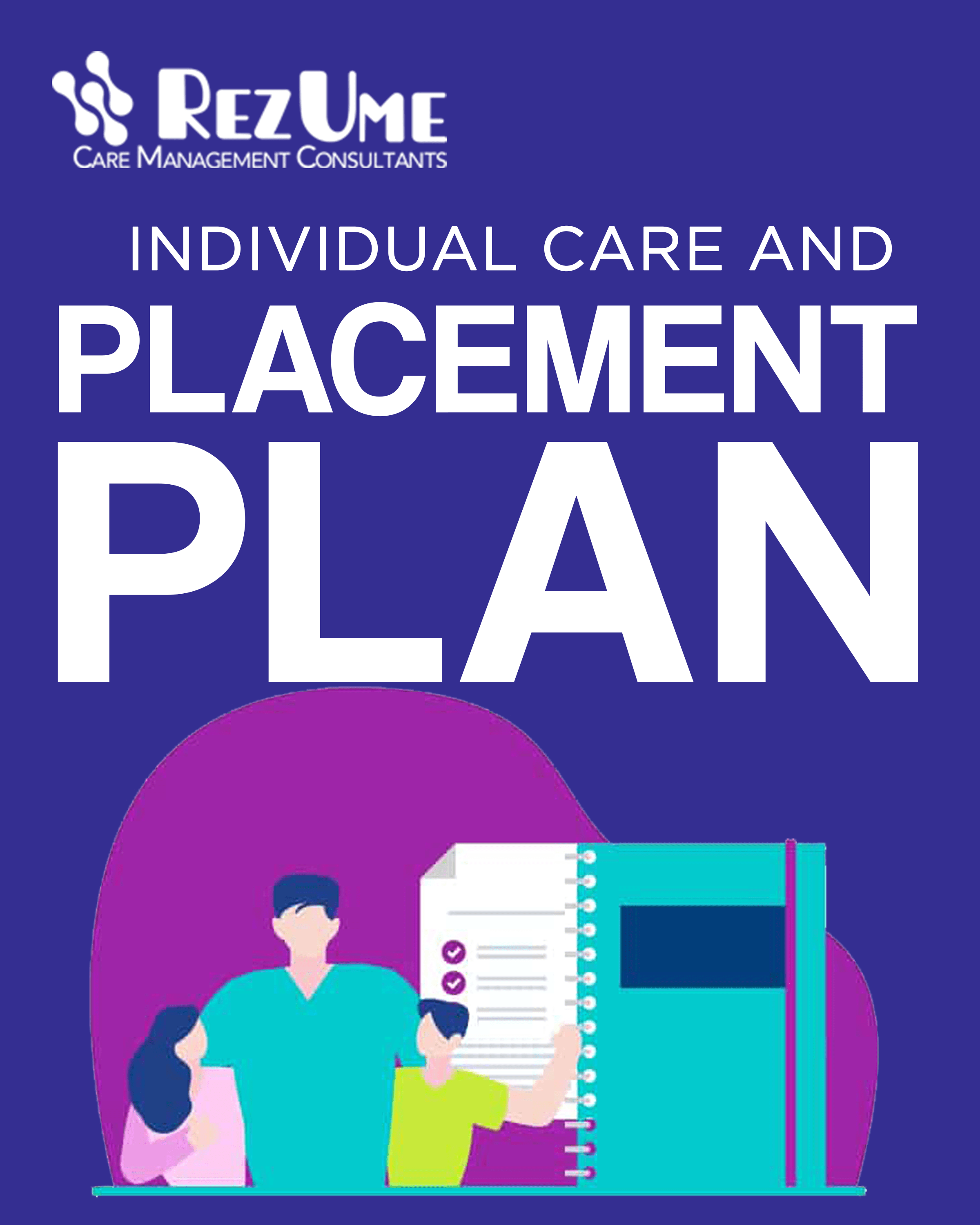 Children's individual care and placement plan