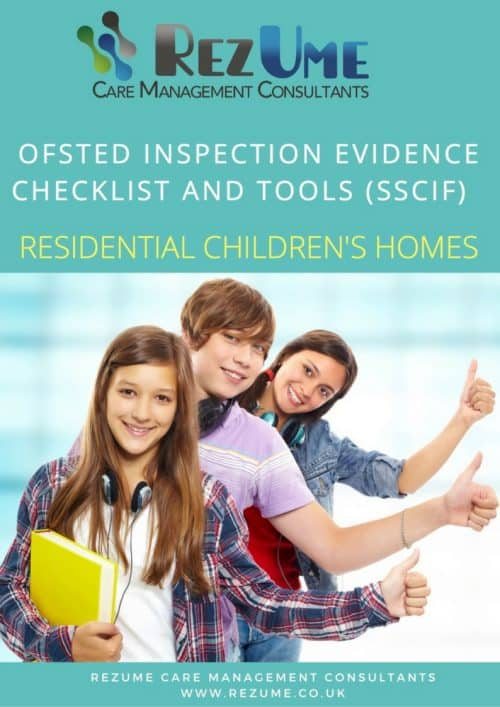 Single social care inspection framework children's homes