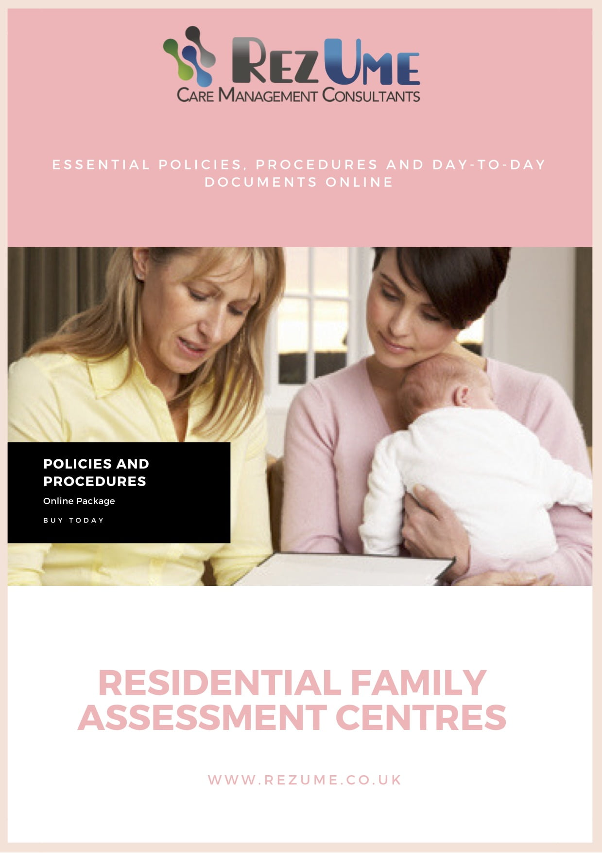 Residential Family Assessment Centres Policies and Procedures