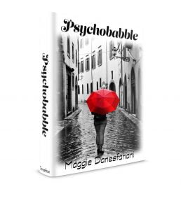 http://www.amazon.com/Psychobabble-Maggie-Danesfahani-ebook/dp/B019AN9UQM