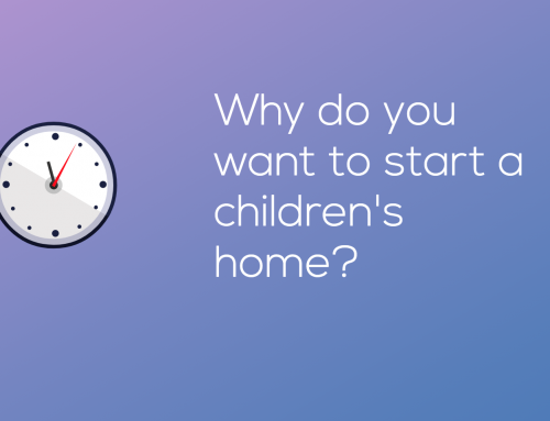 Why do you want to start a residential children's home?