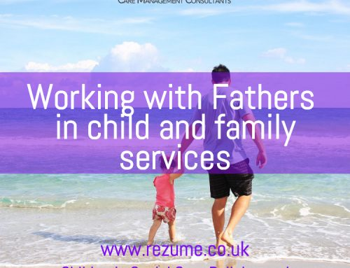 Working with Fathers in child and family assessment