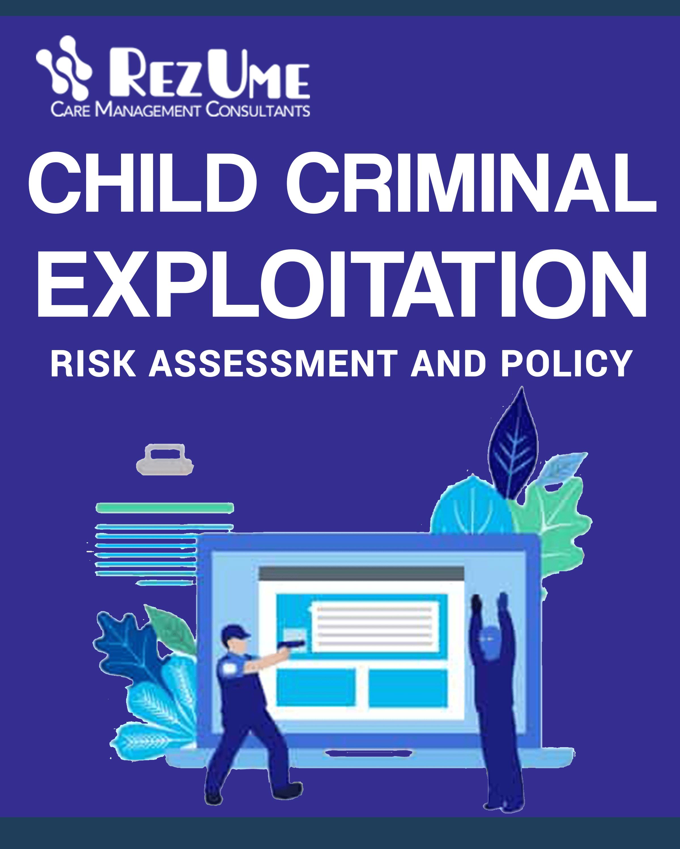 Child criminal exploitation risk assessment