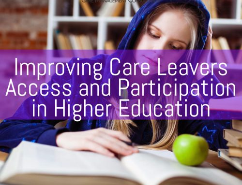 Improving Care Leavers Access and Participation in Higher Education