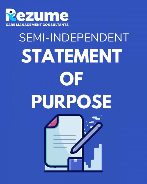 Semi-Independent Statement of Purpose