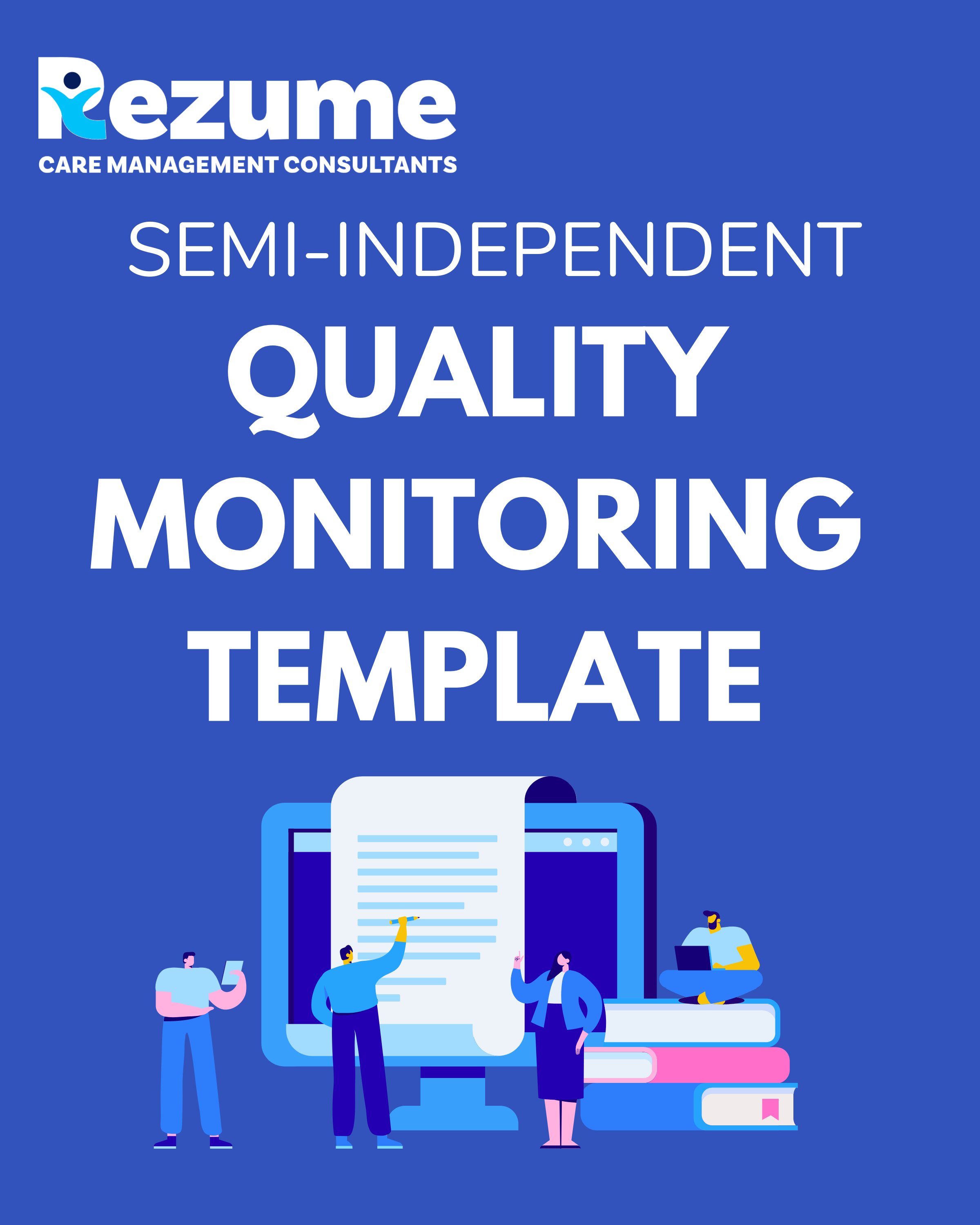 Semi-Independent Quality Monitoring Forms
