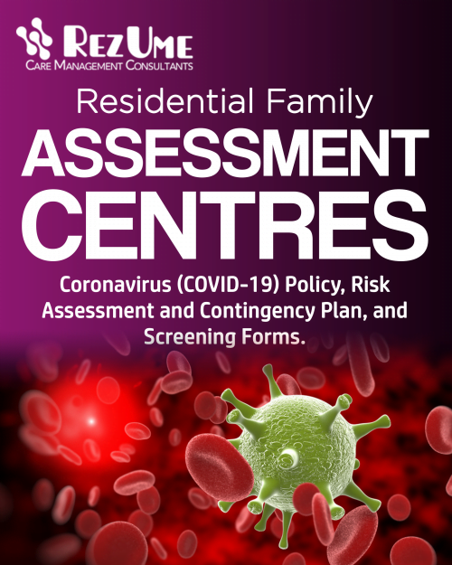 Residential Family Assessment Centres Coronavirus (COVID-19) Policy, Risk Assessment and Contingency Plan, and Screening Forms