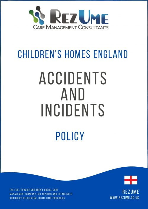 Children's homes accident and incident policy