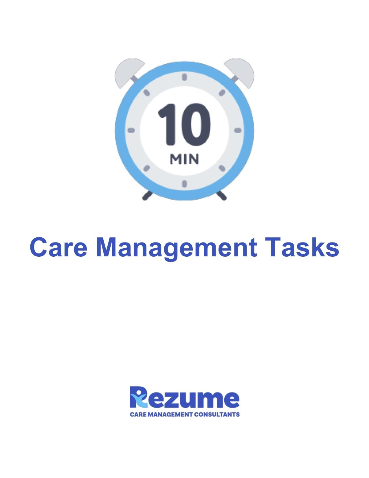 10 Minute Care Management Tasks