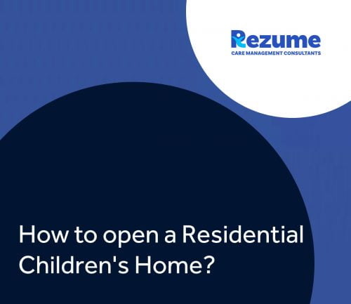 How to Open a Residential Children's Home?